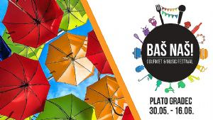 Donosimo program prvog Baš Naš Gourmet & Music Festivala!