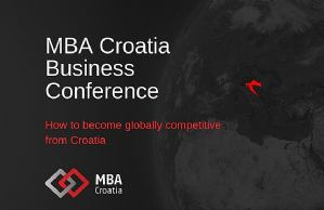 "Konferencija ""How to become globally competitive from Croatia"""
