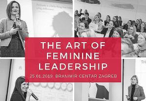 Prijavite se na konferenciju The Art of Feminine Leadership 2019.