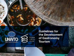 UNWTO i Culinary Center objavili su Smjernice za razvoj gastronomskog turizma